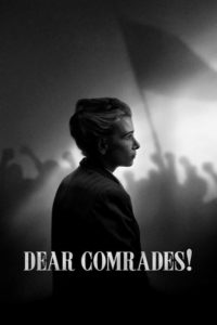 """Poster for the movie """"Dear Comrades!"""""""